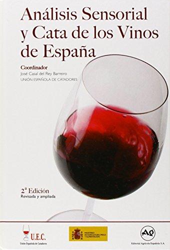Análisis sensorial y cata de los vinos de España