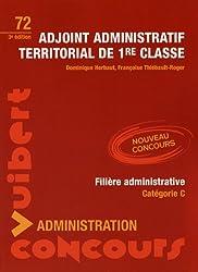 Adjoint administratif territorial de 1e classe : Filière administrative - catégorie C
