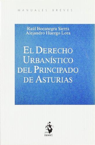 El Derecho Urbanístico del Principado de Asturias