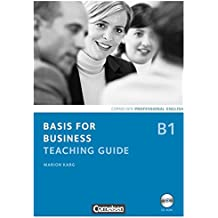Basis for Business - New Edition: B1 - Teaching Guide mit CD-ROM