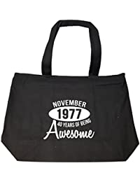 November 1977 40 Years Of Being Awesome Funny Birthday Gift - Tote Bag With Zip