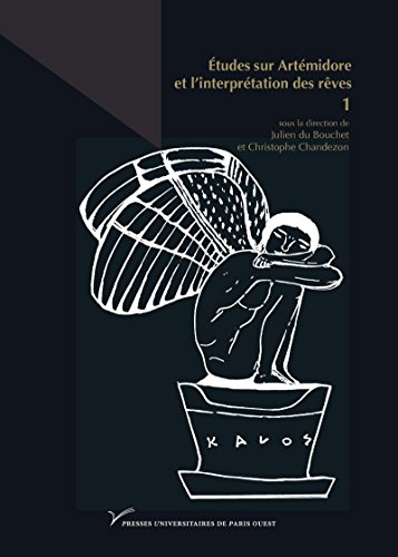 Download E Book For Kindle Etudes Sur Artemidore Et Linterpretation Des Reves Hors By CollectifJulien Du BouchetChristophe Chandezon