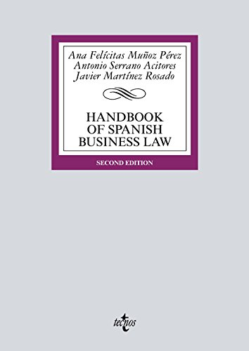 Handbook of Spanish Business Law (Derecho - Biblioteca Universitaria De Editorial Tecnos) por Ana Felicitas Muñoz Pérez