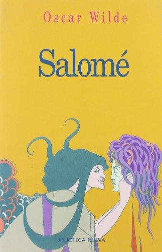 Salomé (Biblioteca Oscar Wilde) por Oscar Wilde