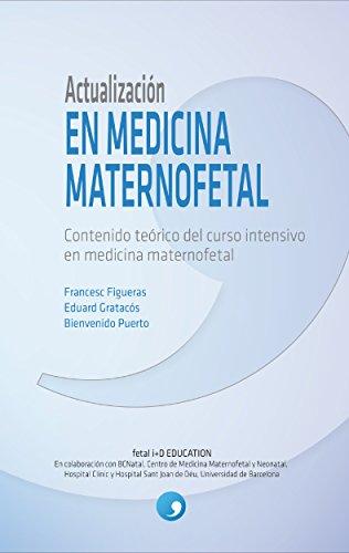 Actualización En Medicina Maternofetal: Contenido Teórico Del Curso Intensivo En Medicina Maternofetal por Eduard Gratacós epub