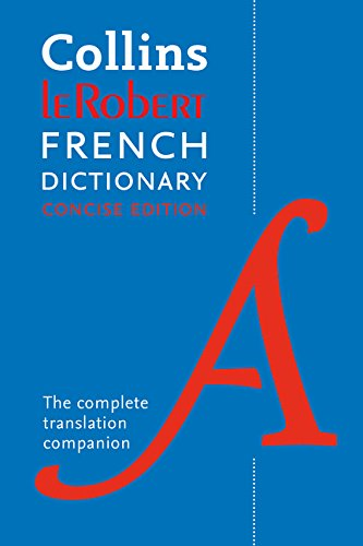Collins Robert French Dictionary Concise edition: 240,000 translations par Collins Dictionaries