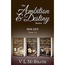 The Ambition & Destiny Series: Box Set Parts 1-3 (The Ambition & Destiny Series Box Set Book 1)