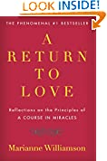 #9: A Return to Love: Reflections on the Principles of