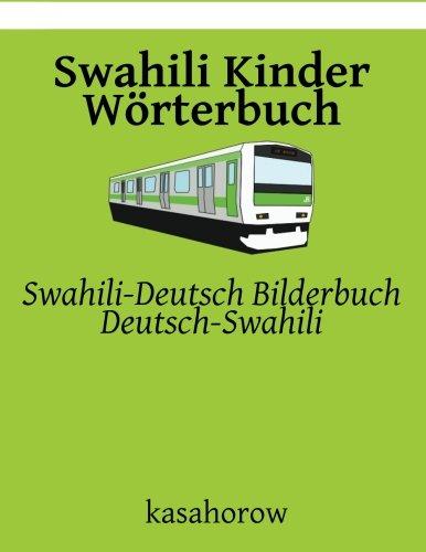 Swahili Kinder Wörterbuch: Swahili-Deutsch Bilderbuch, Deutsch-Swahili (Swahili kasahorow)