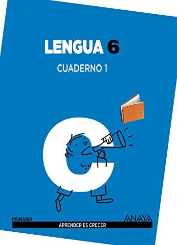 Lengua 6. Cuaderno 1. (Aprender es crecer) - 9788467832990