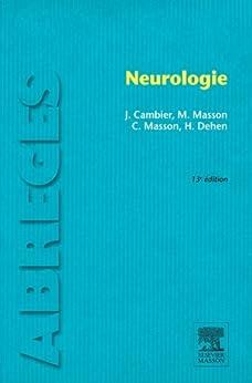 Neurologie par [Cambier, Jean, Masson, Maurice, Masson, Catherine, Dehen, Henri]