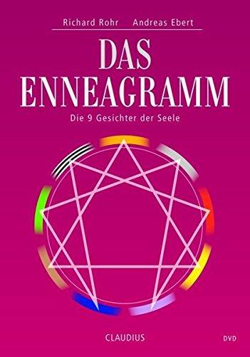 Das Enneagramm - Die 9 Gesichter der Seele