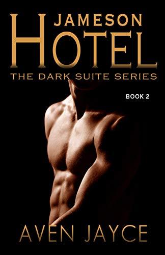 Dark Suite (Jameson Hotel Book 2 (The Dark Suite Series) (English Edition))