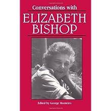 Conversations with Elizabeth Bishop (Literary Conversations) (1996-06-01)