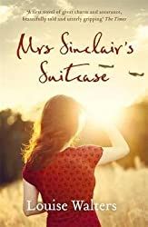 [(Mrs Sinclair's Suitcase)] [ By (author) Louise Walters ] [August, 2014]