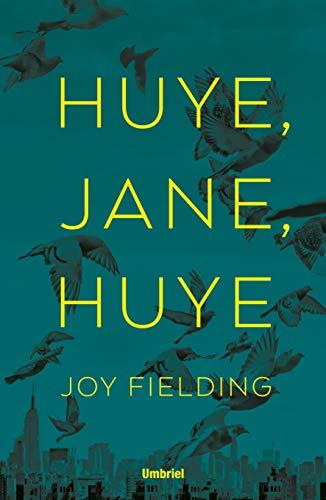 ¡Huye, Jane, Huye!