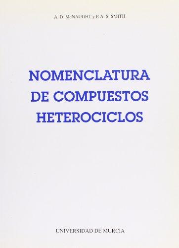 Nomenclatura de Compuestos Heterociclos por A D Mcnaught