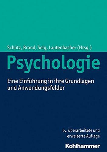Psychologie: Eine Einführung in ihre Grundlagen und Anwendungsfelder Buch-Cover