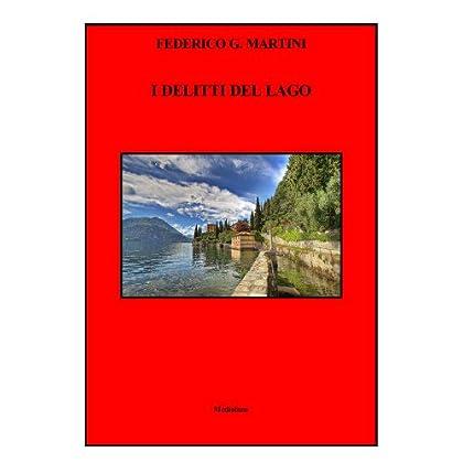 I Delitti Del Lago (Leo Kramer Investigatore Vol. 3)