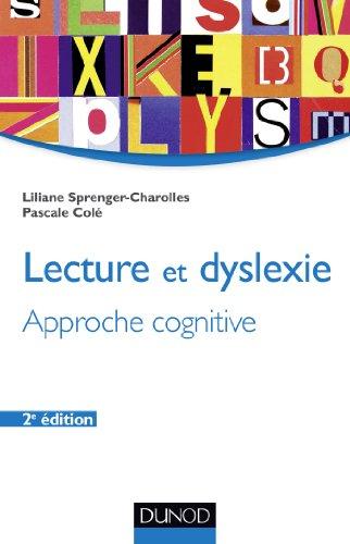 Lecture et dyslexie - 2e éd. - Approche cognitive
