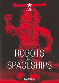 Robots and Spaceships par Teruhisa Kitahara