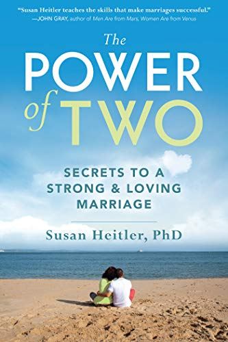 The Power of Two: Secrets to a Strong and Loving Marriage: Secrets of a Strong and Loving Marriage