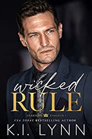 Wicked Rule (Heartless Kingdom Book 1) (English Edition)