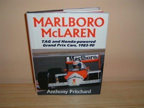 Marlboro MacLaren: The TAG and Honda-powered Grand Prix Cars, 1983-90 por Anthony Pritchard