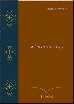 Méditations par [Vincent, Samuel]