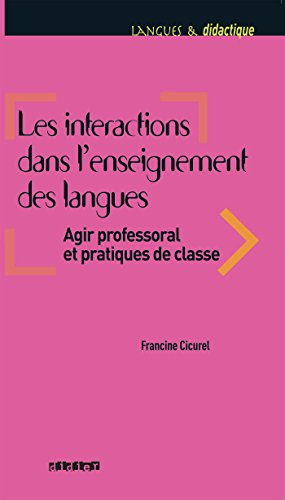 Les interactions dans l'enseignement des langues - Livre par Francine Cicurel