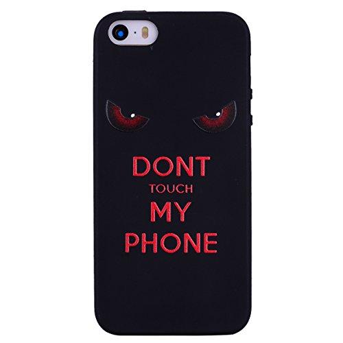 Chreey Hülle für iPhone 5 5S SE, Anti-kratzt Schwarz 3D Drucken Muster Handyhülle Weiche Silikon TPU Rückseitehülle Bumper Schutzhülle, Don\'t Touch My Phone