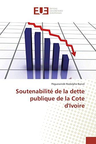 Soutenabilité de la dette publique de la Cote d'Ivoire par Péguewindé Rodolphe Bancé