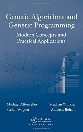 Genetic Algorithms and Genetic Programming: Modern Concepts and Practical Applications (Numerical Insights) by Michael Affenzeller (2009-04-09)