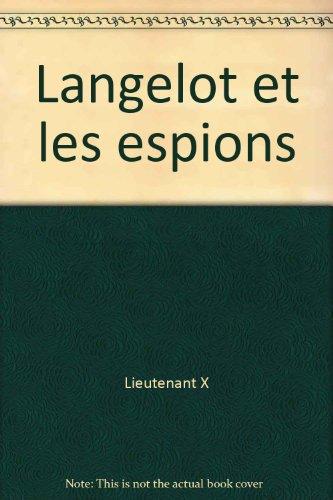 Lancelot : Langelot et les espions