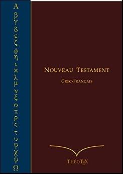 Nouveau Testament Grec-Français par [Éditions ThéoTeX]