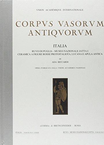 Ada Glas (Corpus Vasorum Antiquorum, Italia, 79: Ruvo Di Puglia, Museo Nazionale Jatta I Ceramica Protoitaliota, Lucana E Apula Antica)