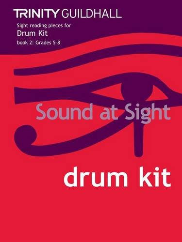 Sound at Sight Drum Kit Book 2: Grades 5-8 (Sound at Sight: Sample Sightreading Tests)