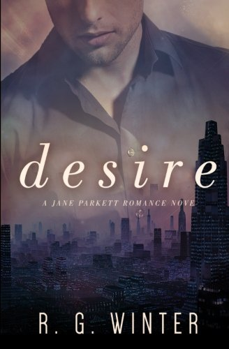 Desire: A Contemporary Romance Novel