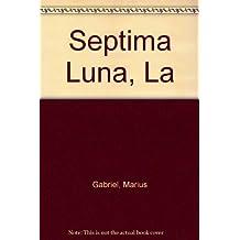 Septima Luna, La
