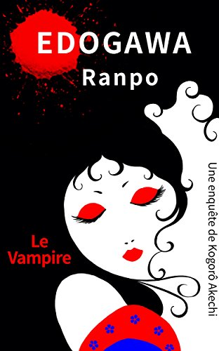 Le Vampire: Une enquête de Kogorô Akechi
