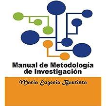 Manual de Metodología de la Investigación (Spanish Edition)