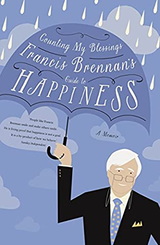 Counting My Blessings – Francis Brennan's Guide to Happiness: How