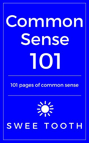 ebook: Common Sense 101: 101 pages of common sense (B06XFK3NYQ)