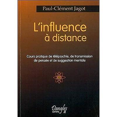 Influence à distance. cours pratique