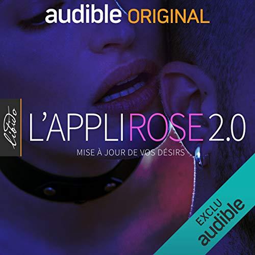 L'Appli Rose 2.0. La série complète par Olympe de G.