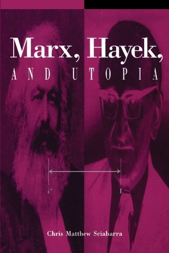 Marx, Hayek, and Utopia (Suny Series in the Philosophy of the Social Sciences) (Suny Series in the Philosophy of the Social Sciences (Paperback)) by Chris Matthew Sciabarra (1995-08-23)