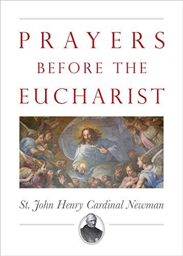 Prayers Before the Eucharist (English Edition)