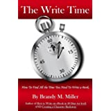 The Write Time: How to find all the time you need to write a book (English Edition)