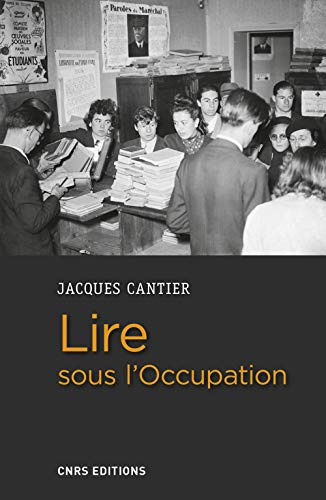 Lire sous l'Occupation par Jacques Cantier