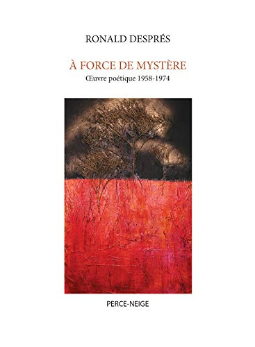 Descargar Libros Ingles À force de mystère: Oeuvre poétique 1958-1974 Paginas De De PDF
